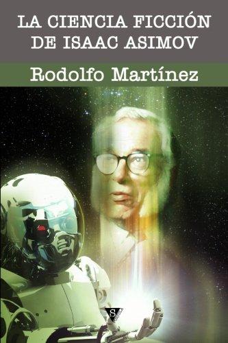 9788494064692: La ciencia ficción de Isaac Asimov (Spanish Edition)