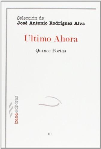 Último ahora (Paperback): José Antonio .