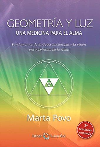 Geometría y luz. Una medicina para el: Povo Audenis, Marta