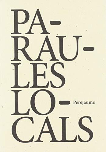 9788494066566: PARAULES LOCALS (Quarteres)