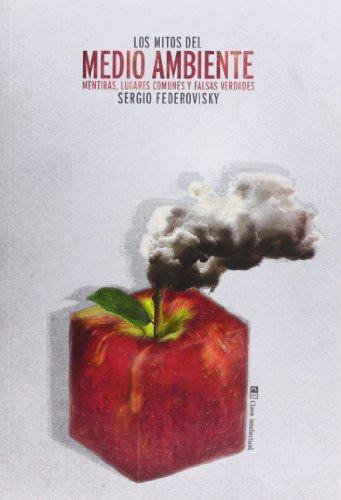 9788494074103: Los Mitos Del Medio Ambiente (Ecología)