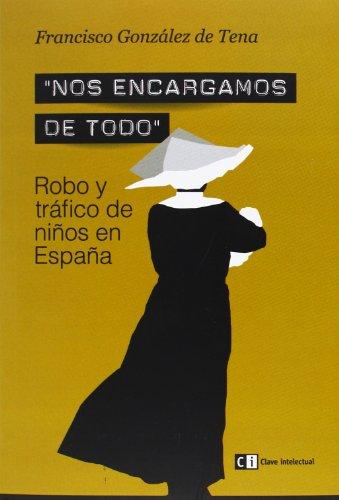 Nos Encargamos De Todo - 2ª Edición: Francisco González de