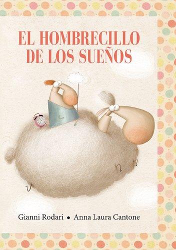9788494074523: Hombrecillo de los sueños, El (Spanish Edition)