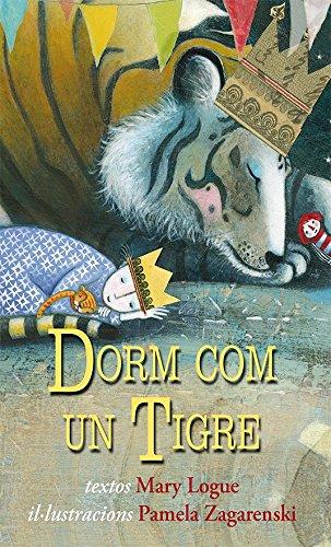 9788494074554: Dorm com un tigre: 1 (Picarona infantil)