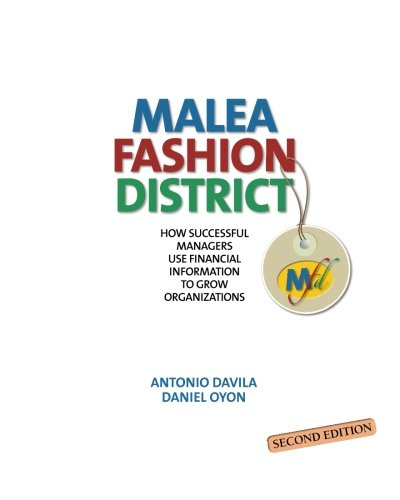 9788494076923: Malea Fashion District: How Successful Managers Use Financial Information to Grow Organizations, 2 Edition