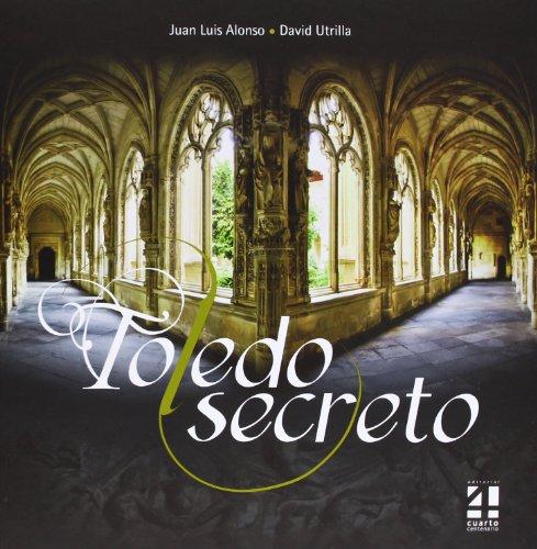 9788494081132: Toledo Secreto -2ª Edición