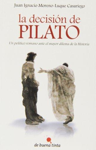 9788494084812: La decisión de Pilato