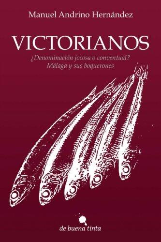 Victorianos: Manuel Andrino HernÁndez