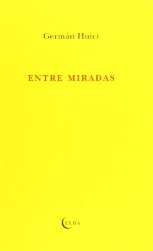9788494085505: ENTRE MIRADAS