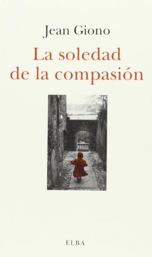 9788494085567: La Soledad De La Compasión (Ficciones)