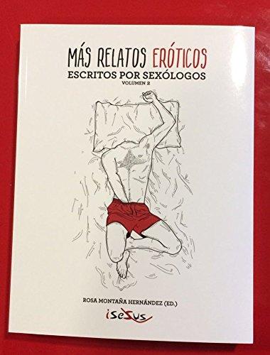 9788494086694: MAS RELATOS EROTICOS ESCRITOS POR SEXOLOGOS 2