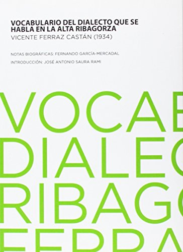 9788494088667: Vocabulario Del Dialecto Que Se Habla En La Alta Ribagorza