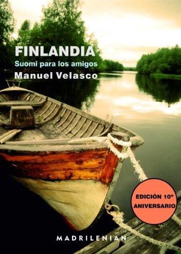 9788494089855: FINLANDIA, Suomi para los amigos
