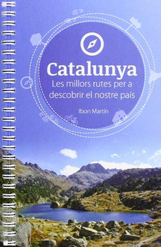 9788494091216: Catalunya : rutes per a descobrir el nostre pais