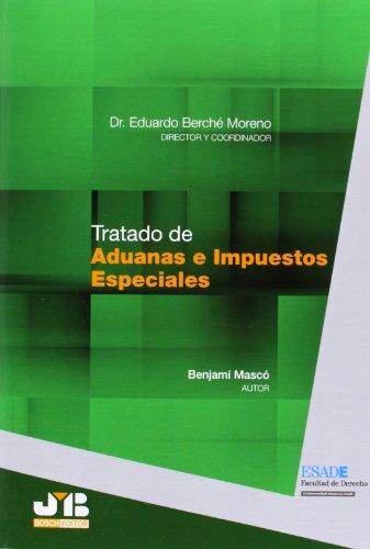 9788494093388: Tratado De Aduanas E Impuestos Especiales