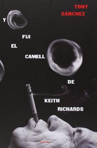 9788494093821: Yo fui el camello de Keith Richards