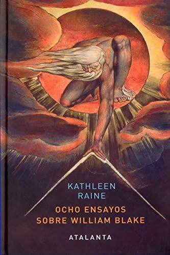 Ocho ensayos sobre william blake: Raine, Kathleen