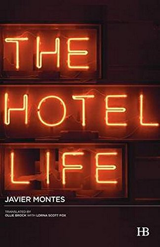 The Hotel Life: Montes, Javier &