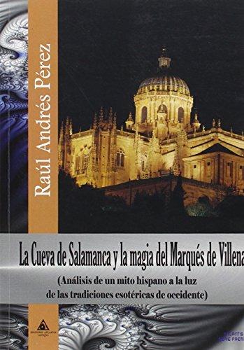 La Cueva de Salamanca y la magia: Raúl Andrés Pérez