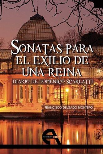 9788494096303: Sonatas para el exilio de una reina