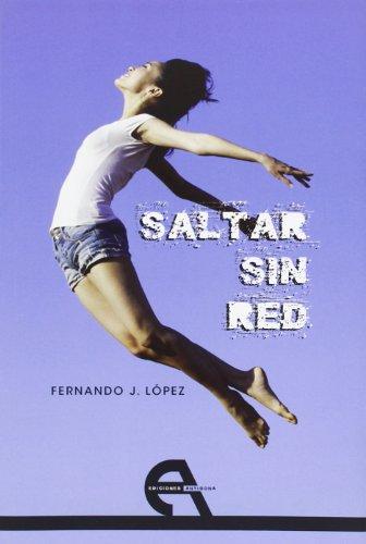 9788494096327: Saltar sin red (Teatro)