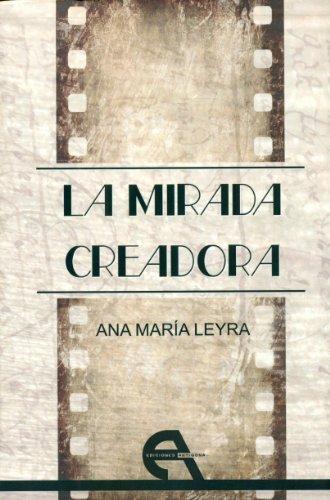 9788494096389: MIRADA CREADORA