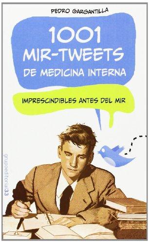 9788494096686: 1001 Mir-Tweets de medicina interna