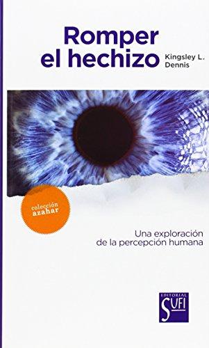 9788494098680: Romper El Hechizo