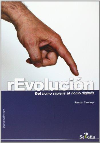 9788494099274: Revolución. Del Homo Sapiens Al Homo Digitalis (Opinion Y Ensayo)