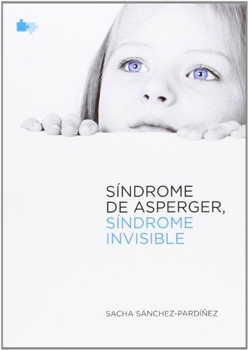 9788494100062: Sindrome de asperger sindrome invisible