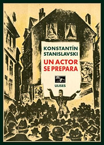 Un actor se prepara: Stanislavski, Konstantín/ Cervantes,