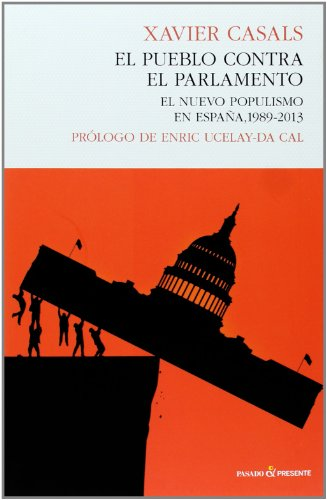 9788494100802: El Pueblo Contra El Parlamento (Historia (pasado))