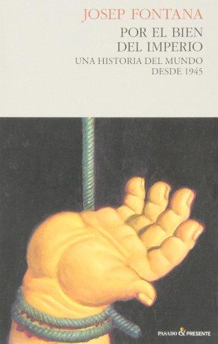 9788494100871: Por El Bien Del Imperio (Historia (pasado))