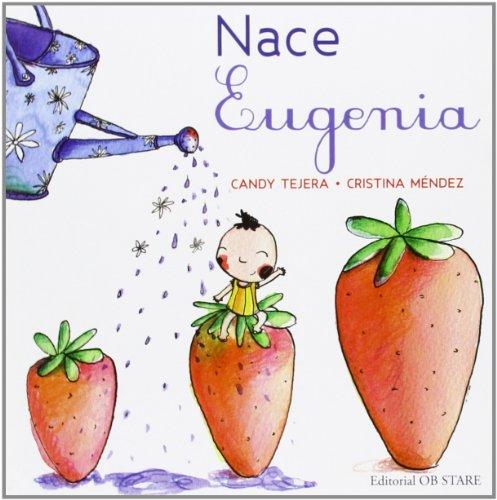 9788494101656: Nace eugenia
