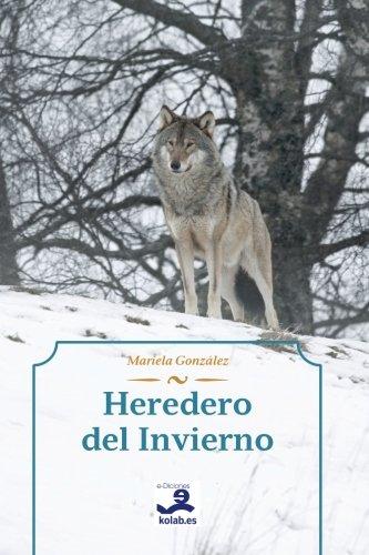 9788494102837: Heredero del Invierno (Spanish Edition)