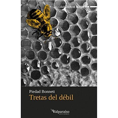 9788494103650: Tretas del débil (Colección Valparaíso de Poesía)