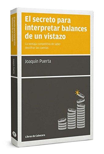 9788494106620: El Secreto Para Interpretar Balances De Un Vistazo (Manuales De Gestion)