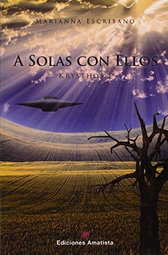 9788494108433: A Solas Con Ellos: Krysthos I