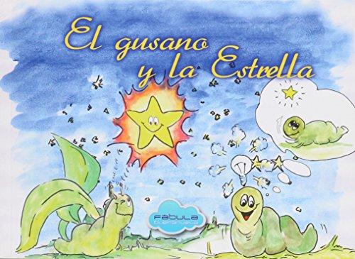 9788494112461: El Gusano Y La Estrella