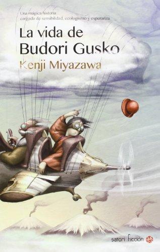 9788494112591: La vida de Budori Gusko