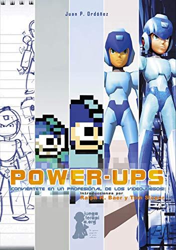 9788494112836: Power Ups: Conviértete en un Profesional de los Videojuegos