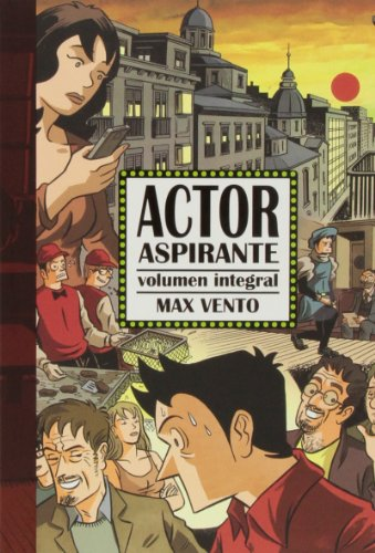 9788494112843: Actor Aspirante (Integral)
