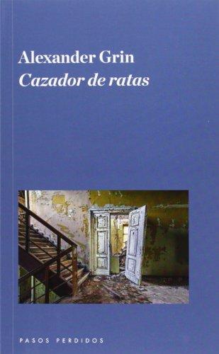 9788494116254: Cazador de ratas