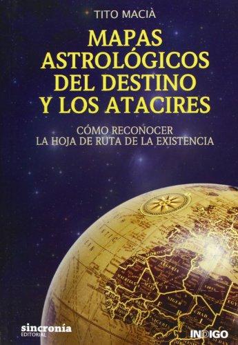 9788494116803: Mapas astrológicos del destino y los atacires