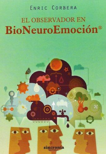 El Observador en BioNeuroEmoción®: Corbera, Enric