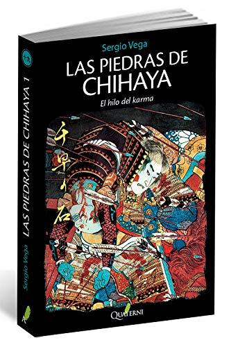 9788494117350: Las piedras de Chihaya 1. El hilo del karma (Novela Historica Aventuras)