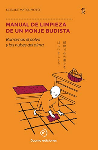 Manual de limpieza de un monje budista: Matsumoto, Keisuke