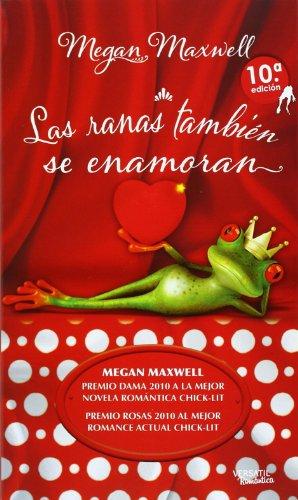 9788494120510: Las ranas también se enamoran (Romántica Contemporánea)