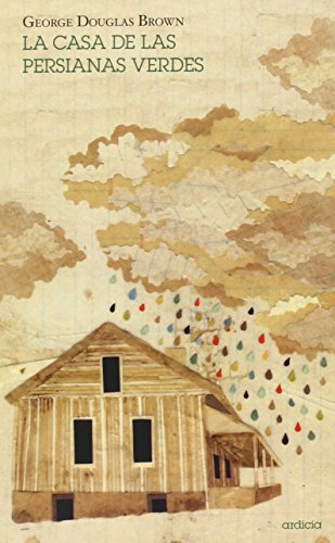 Casa de las persianas verdes, La: DOUGLAS, GEORGE