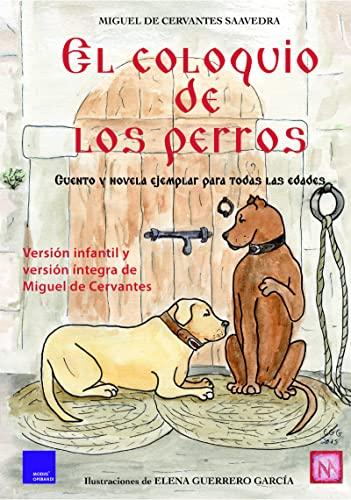 9788494124365: El Coloquio De Los Perros